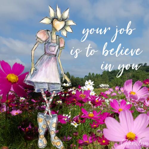 Believe in you flora